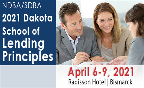 NDBA/SDBA Dakota School of Lending Principles